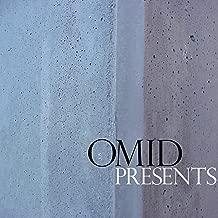 Omid Presents [Explicit]