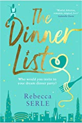 The Dinner List: The delightful romantic comedy by the author of the bestselling In Five Years Kindle Edition