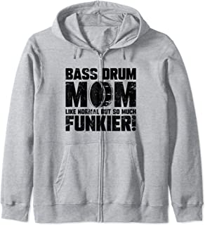 Funny Bass Drum Mom Marching Band Drummer  Zip Hoodie