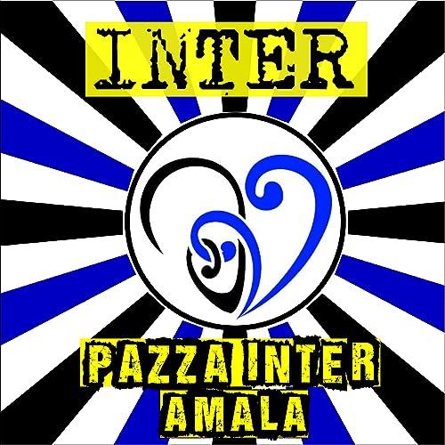 CANZONE PAZZA INTER FREE SCARICA