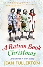 A Ration Book Christmas: A heart-warming Christmas classic for fans of Lesley Peirce (Ration Book series)