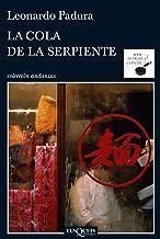 La cola de la serpiente (Andanzas nº 7) (Spanish Edition)