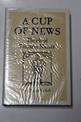 Cup of News: Life of Thomas Nashe Hardcover