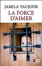 Livres La Force d'aimer PDF