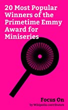 Focus On: 20 Most Popular Winners of the Primetime Emmy Award for Miniseries: Fargo (TV series), Roots (1977 miniseries), The Pacific (miniseries), Columbo, ... The Corner, etc. (English Edition)