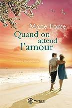 Quand on attend l'amour (L'île de Gansett t. 8)