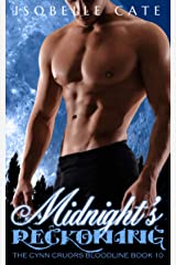 Midnight's Reckoning: A Vampire Werewolf Paranormal Romance (The Cynn Cruors Bloodline Series Book 10) Kindle Edition