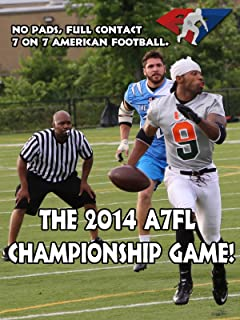 No Pads, Full Contact 7 on 7 American Football. The 2014 A7FL Championship Game!
