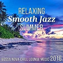 Best relaxing bossa nova & jazz summer dream Reviews