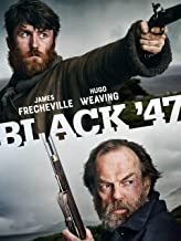 Best black 47 the movie Reviews