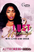 Lust & Marriage: A stand alone novel