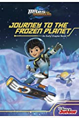 Miles From Tomorrowland:Journey to the Frozen Planet (Disney Chapter Book (ebook)) Kindle Edition
