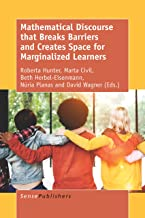 Mathematical Discourse that Breaks Barriers and Creates Space for Marginalized Learners
