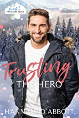 Trusting The Hero: A Christian Law Enforcement Christmas Romance (Heroes of Freedom Ridge Book 8) Kindle Edition