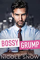 Bossy Grump: An Enemies to Lovers Romance Kindle Edition