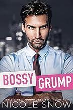 Bossy Grump: An Enemies to Lovers Romance