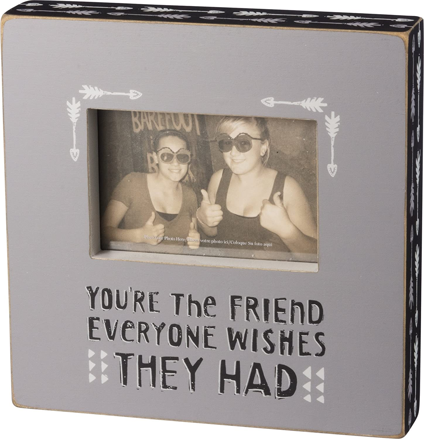 Primitives by Kathy Photo Box Frame  You're the Friend Everyone Wishes They Had