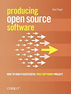 Producing Open Source Software: How to Run a Successful Free Software Project