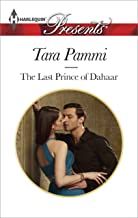 The Last Prince of Dahaar: A Contemporary Royal Romance (A Dynasty of Sand and Scandal Series Book 1)