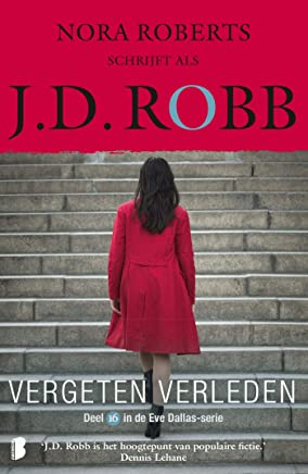 Vergeten verleden (Eve Dallas Book 16)