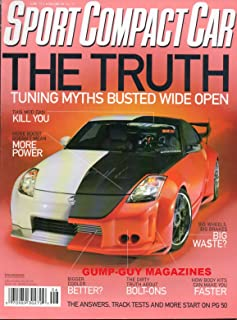 Sport Compact Car June 2006 Magazine THE TRUTH: TUNING MYTHS BUSTED WIDE OPEN More Boost Doesn't Mean More Power THE DIRTY TRUTH ABOUT BOLT-ONS