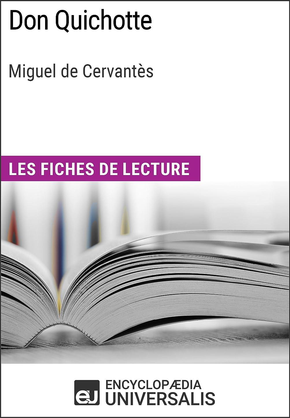 空気発音する複製Don Quichotte de Miguel de Cervantès: Les Fiches de lecture d'Universalis (French Edition)