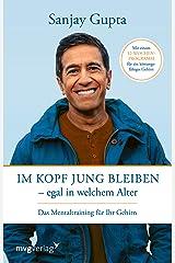 Im Kopf jung bleiben – egal in welchem Alter: Das Mentaltraining für Ihr Gehirn (German Edition) Kindle Edition