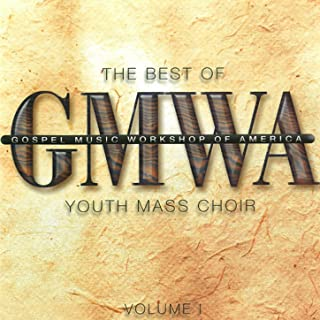 The Best Of The Gospel Music Workshop of America Youth Mass Choir Vol. 1