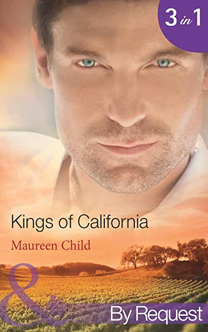 Kings of California: Bargaining for King's Baby (Kings of California, Book 1) / Marrying for King's Millions (Kings of California, Book 2) / Falling for ... (Mills & Boon By Request) (English Edition)