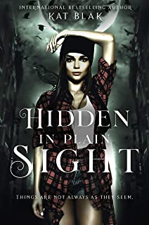 Hidden in Plain Sight: A shifter reverse harem romance story : Thing are not always as they seem (English Edition)