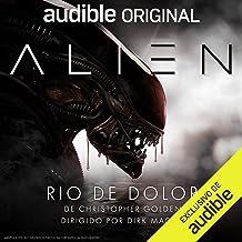 Alien: Rio de Dolor