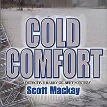 Cold Comfort: Det. Barry Gilbert, Book 1