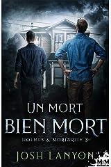 Un mort bien mort: Holmes & Moriarity, T3 Format Kindle