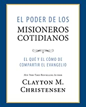 El Poder de los Misioneros Cotidianos (Power of Everyday Missionaries -Spanish) (Spanish Edition)