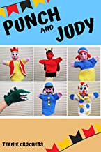 Punch and Judy Crochet Hand Puppets: Crochet Pattern Collection