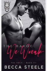 The Havoc We Wreak: An Enemies to Lovers College Bully Romance (The Four Book 3) (English Edition) Format Kindle