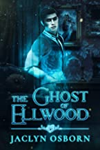 The Ghost of Ellwood (Ivy Grove Book 1) (English Edition)
