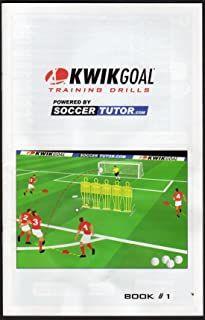Kwik Goal Soccer Training Drills Powered by Soccer Tutor.com (Book #1)