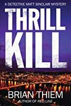 Thrill Kill: A Matt Sinclair Mystery