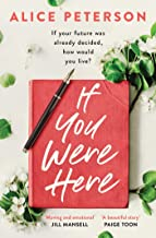 If You Were Here: The most inspiring read for summer 2019 – full of life, love and hope!