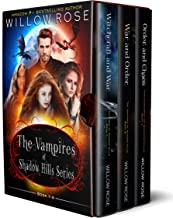 The Vampires of Shadow Hills Series: Book 7-9
