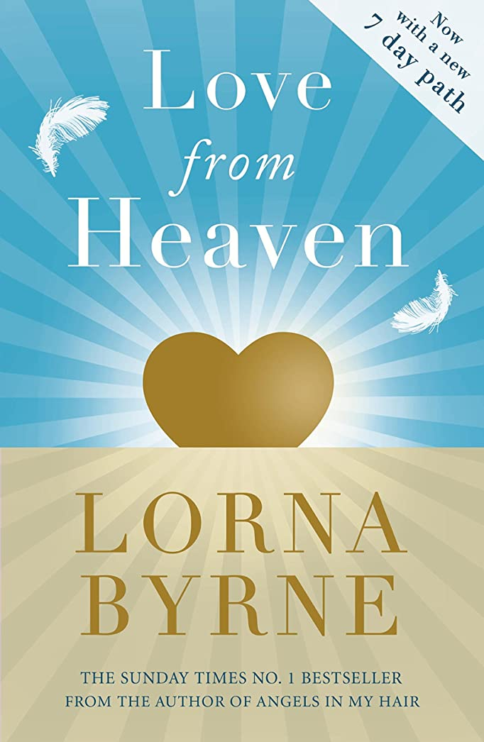 セクション秘書丈夫Love From Heaven: Now includes a 7 day path to bring more love into your life (English Edition)