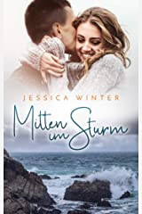 Mitten im Sturm (Julia und Jeremy 4) Kindle Ausgabe