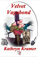 VELVET VAGABOND (Women of the West - Rags to Riches Book 2) Kindle Edition