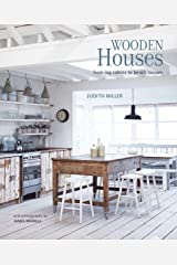 Wooden Houses: From log cabins to beach houses Hardcover