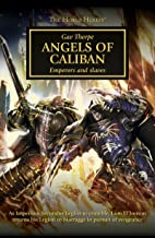 Angels of Caliban (The Horus Heresy Book 38)