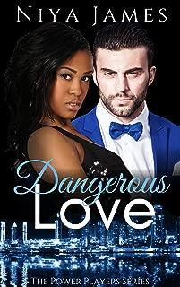 Dangerous Love: BWWM Bad Boy Second Chance Romance (The Power Players Book 5)