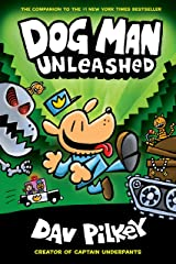 Dog Man Unleashed: A Graphic Novel (Dog Man #2): From the Creator of Captain Underpants Kindle Edition
