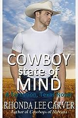 Cowboy State of Mind (A Tarnation, Texas Novel Book 4) Kindle Edition
