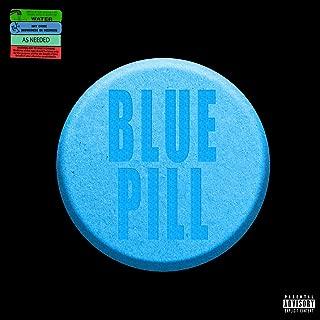 Blue Pill [Explicit]